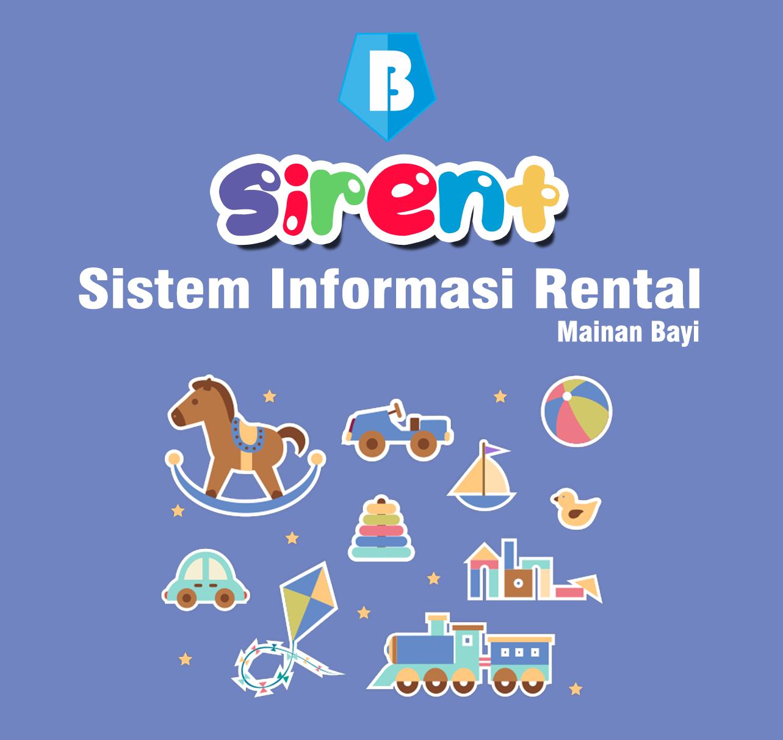 SISTEM INFORMASI RENTAL (SIRENT) MAINAN BAYI